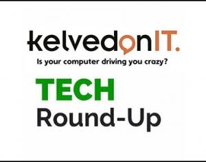 KelvedonIT-Tech-Roundup